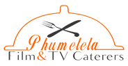 Phumelela Film and Tv Caterers & Events